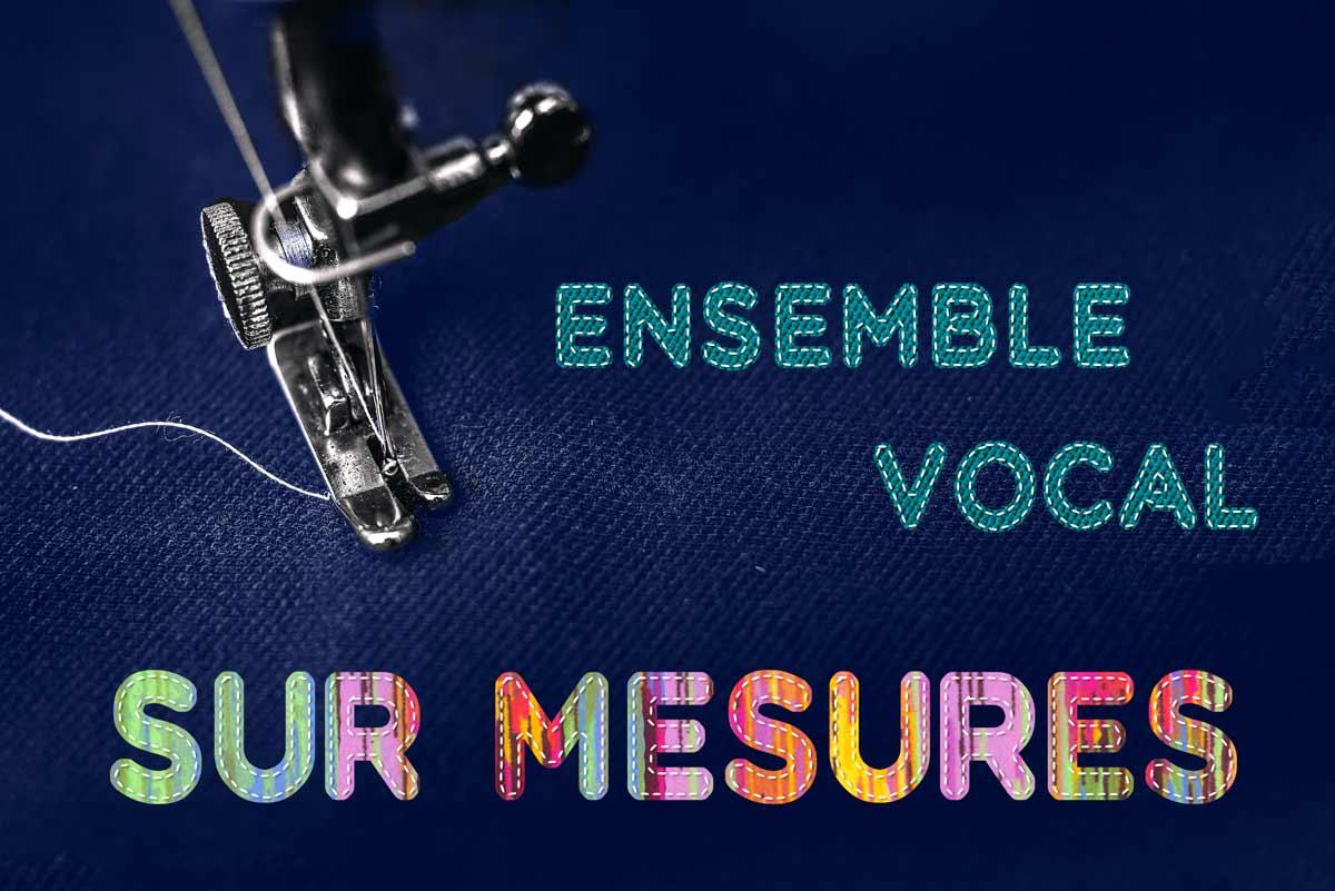 Ensemble Vocal SUR MESURES